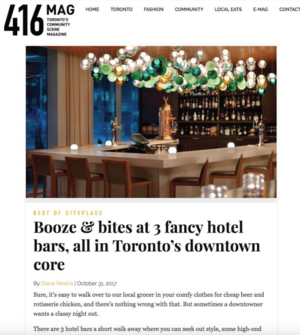 Booze & Bites at 3 fancy hotel bars<br>416 MAGAZINE