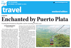 Enchanted by Puerto Plata<BR>THE TELEGRAM