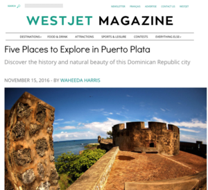 Five Places To Explore in Puerto Plata<BR>WESTJET MAGAZINE