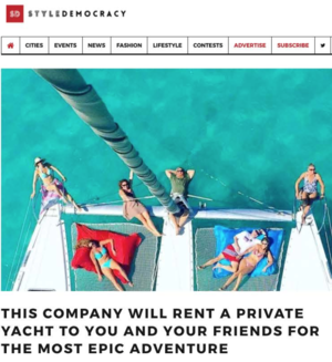 Private Yacht for an Epic Adventure<br>STYLE DEMOCRACY