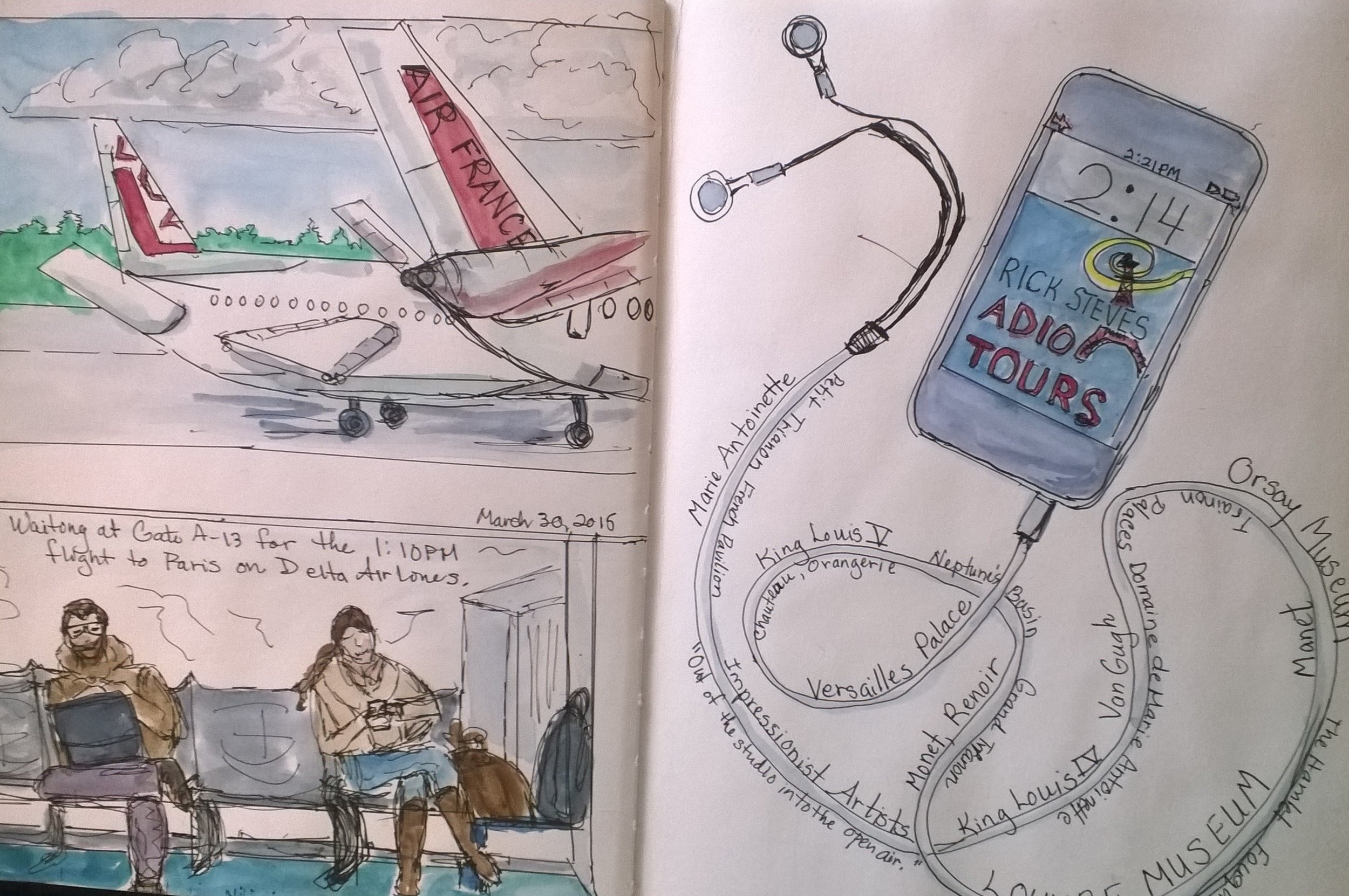 Seattle to Pairs  So excited to get on the plane to fly to Paris and create my first travel sketchbook!The sketch on the left I did while waiting to board after getting to SeaTac airport very early! On board the flight, I practiced French and listedned to podcasts from Rick Steves Travel website on the history of Paris, and guided tours through the Louvre and Versailles, and did this sketch.  Most of the sketches I will be sharing with you I did after I got home from photos, because of the pace of our touring didn't allow for sitting and sketching very often. Here and there, I found time to do sketching while traveling, and I'll make note of those. I hope you enjoy traveling with me as I revisit Paris in my blog posts!