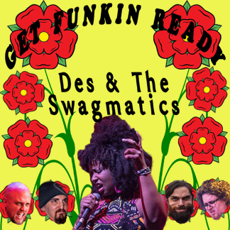 03/02 Des & The Swagmatics   CANCELED
