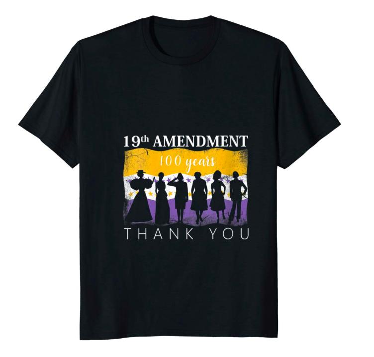 Product:  19th Amendment 1920 Victory Flag Thank You Women V-Neck Need Funny TShirt      Vendor: Joeyprint
