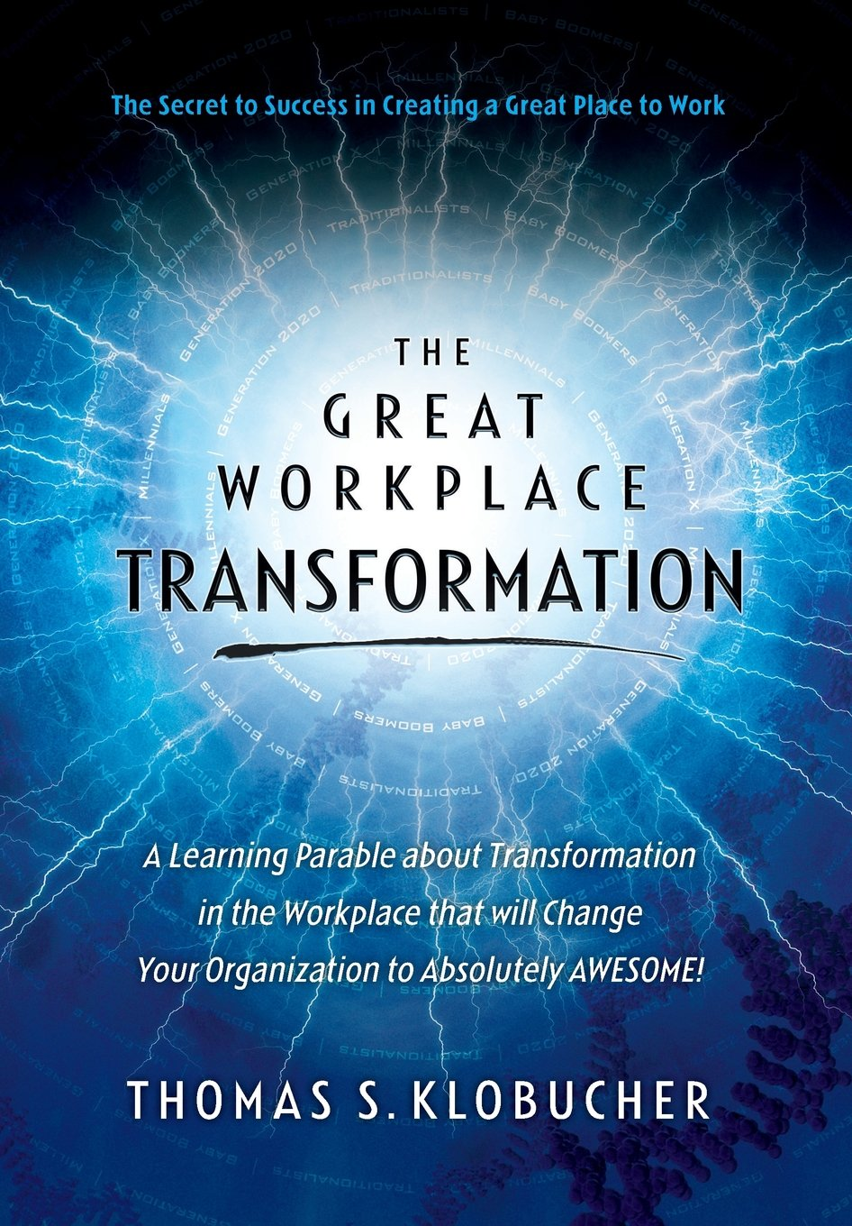 Copy of The Great Workplace Transformation