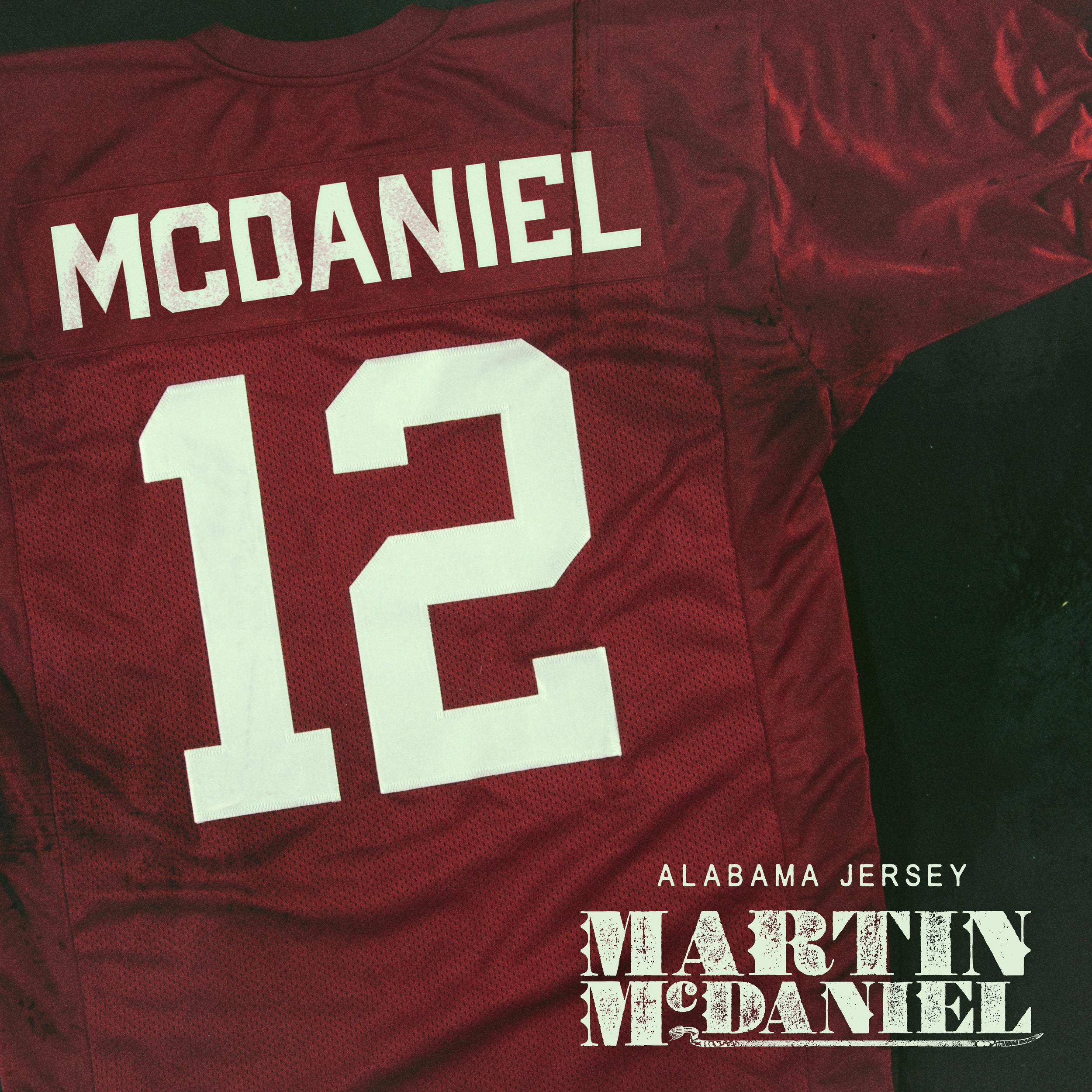 Martin McDaniel -Alabama Jersey - SINGLEReleased October 12, 2018TRACK LISTING01. Alabama Jersey• LISTEN NOW - Spotify | iTunes | YouTube