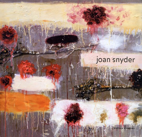 Joan Snyder - Monograph by Hayden Herrera; with an essay by Jenni Sorkin; introduction by Norman L. Kleeblatt, Published by Harry N. Abrams, Inc., 2005