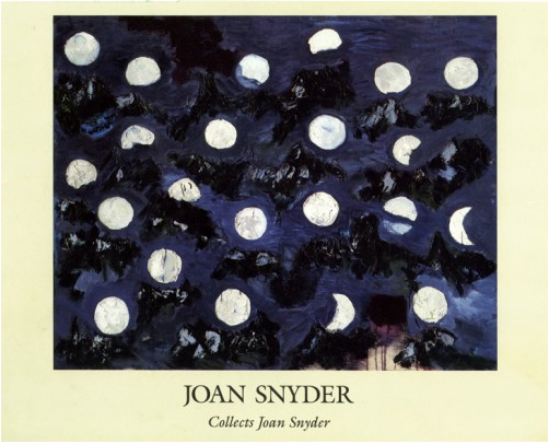 Joan Snyder Collects Joan Snyder - Exhibition catalogue for