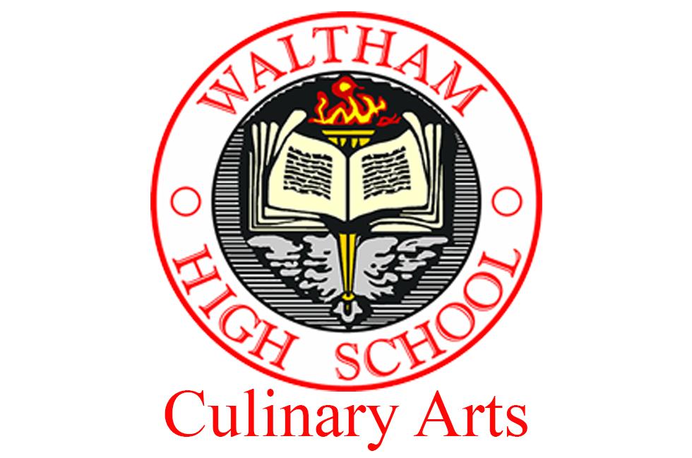 WALTHAM HIGH CULINARY ARTS