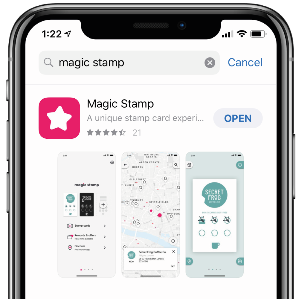 Step 1. - Click the image above on your smartphone to Open the App Store / Google Play Store and download Magic Stamp, our new Loyalty Card app.
