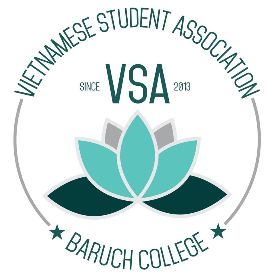 Baruch VSA   Establised in 2013, the Vietnamese Student Association at Baruch College seeks to promote cultural awareness, increase ethnic diversity, and provide a platform for students to foster a better understanding of the Vietnamese culture and heritage.  Signed by President Blossom Chen Oct 19, 2017