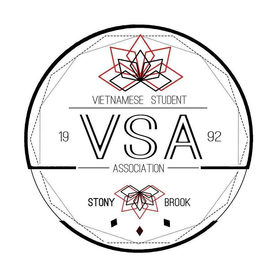 Stony Brook VSA   The Stony Brook Vietnamese Student Association (VSA) was created in 1992 as a cultural organization open to all students to help spread Vietnamese culture. As a chapter of the Northeast Union of Vietnamese Student Associations and the Union of North American Vietnamese Student Associations, we hope to create a network of driven leaders within Asian American communities across the nation.  Signed by President Terrence Ki Oct 30, 2017