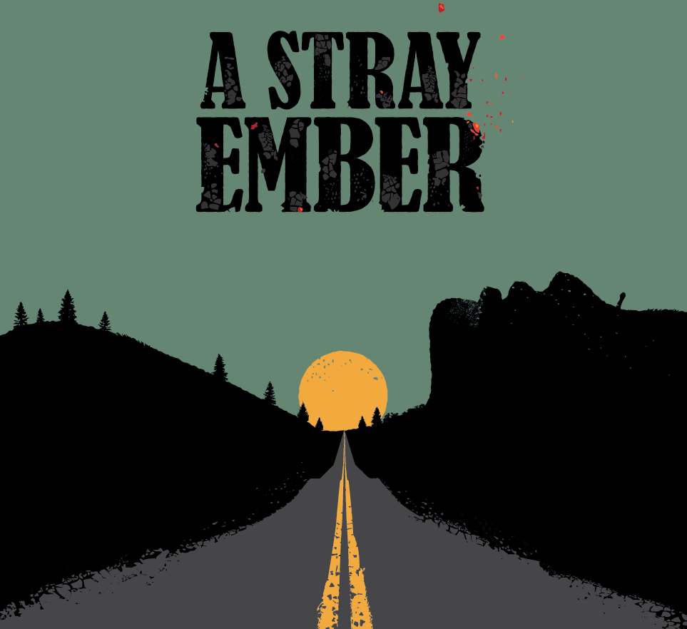 An example of using texture on the A Stray Ember poster.