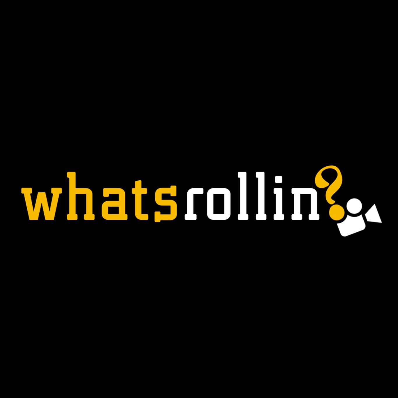whatsrollin.jpg