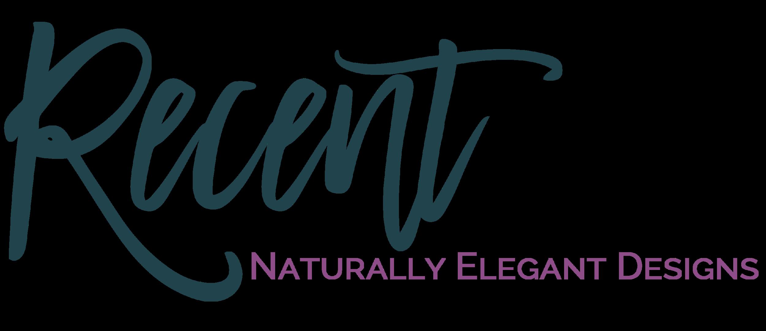 Recent Naturally Elegant Designs