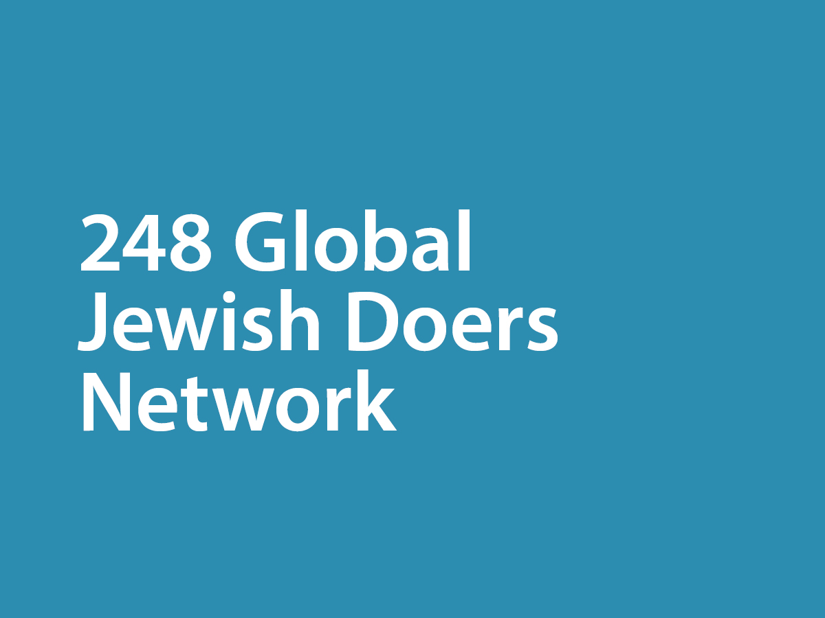 - Congratulations! You've graduated the 248 Annual Program. Join us now in shaping the ideation, innovation, and conversation in the 248 Network, where Jewish Doers from around the world bring their minds, hearts and hands together to make the world a better place.