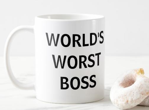 World_s_Worst_Boss_Mug___Zazzle_com (1).png