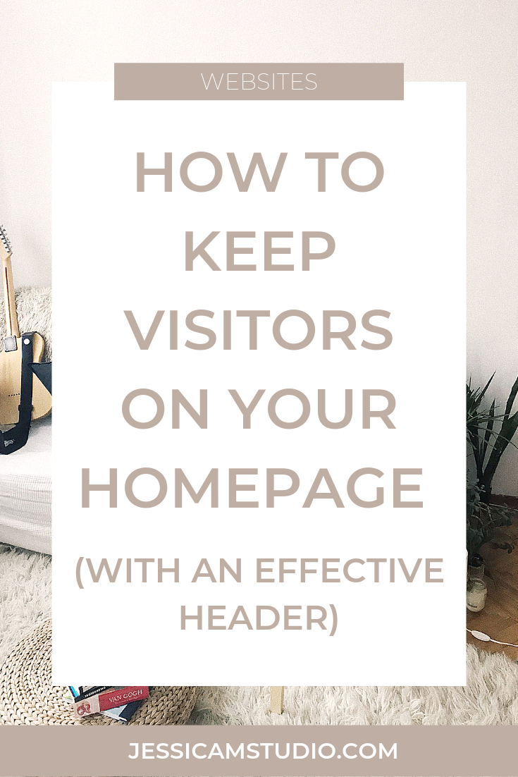 blog post - how to keep visitors on your homepage longer - website tips