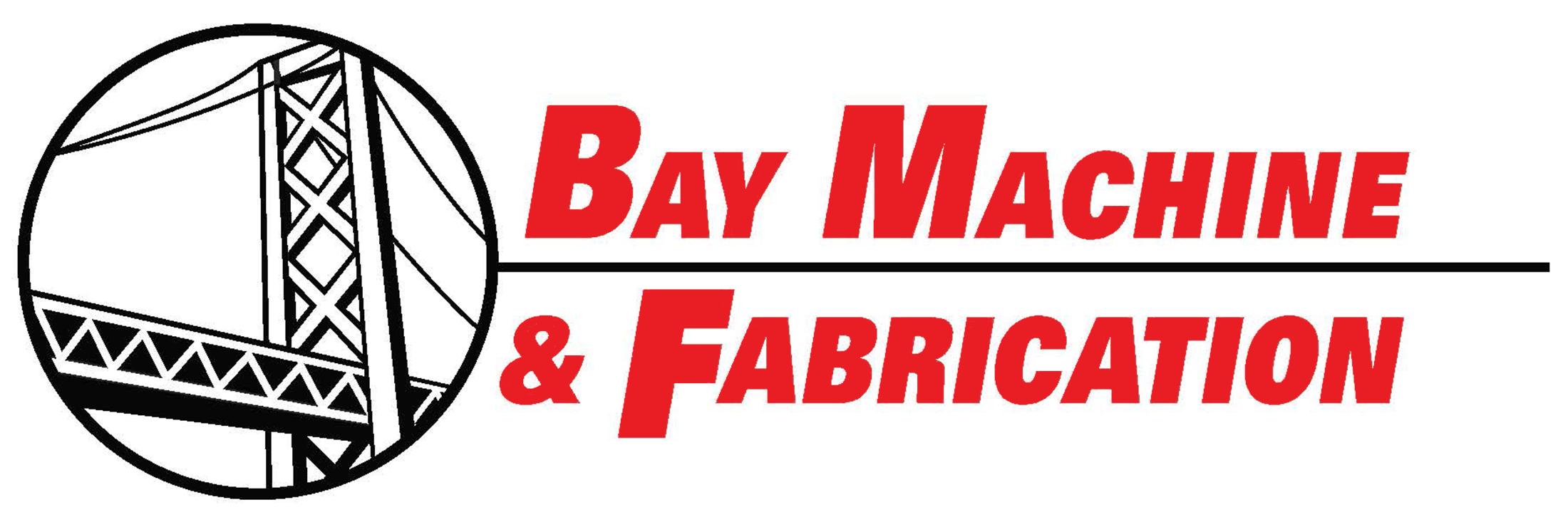 Bay Machine and Fabrication