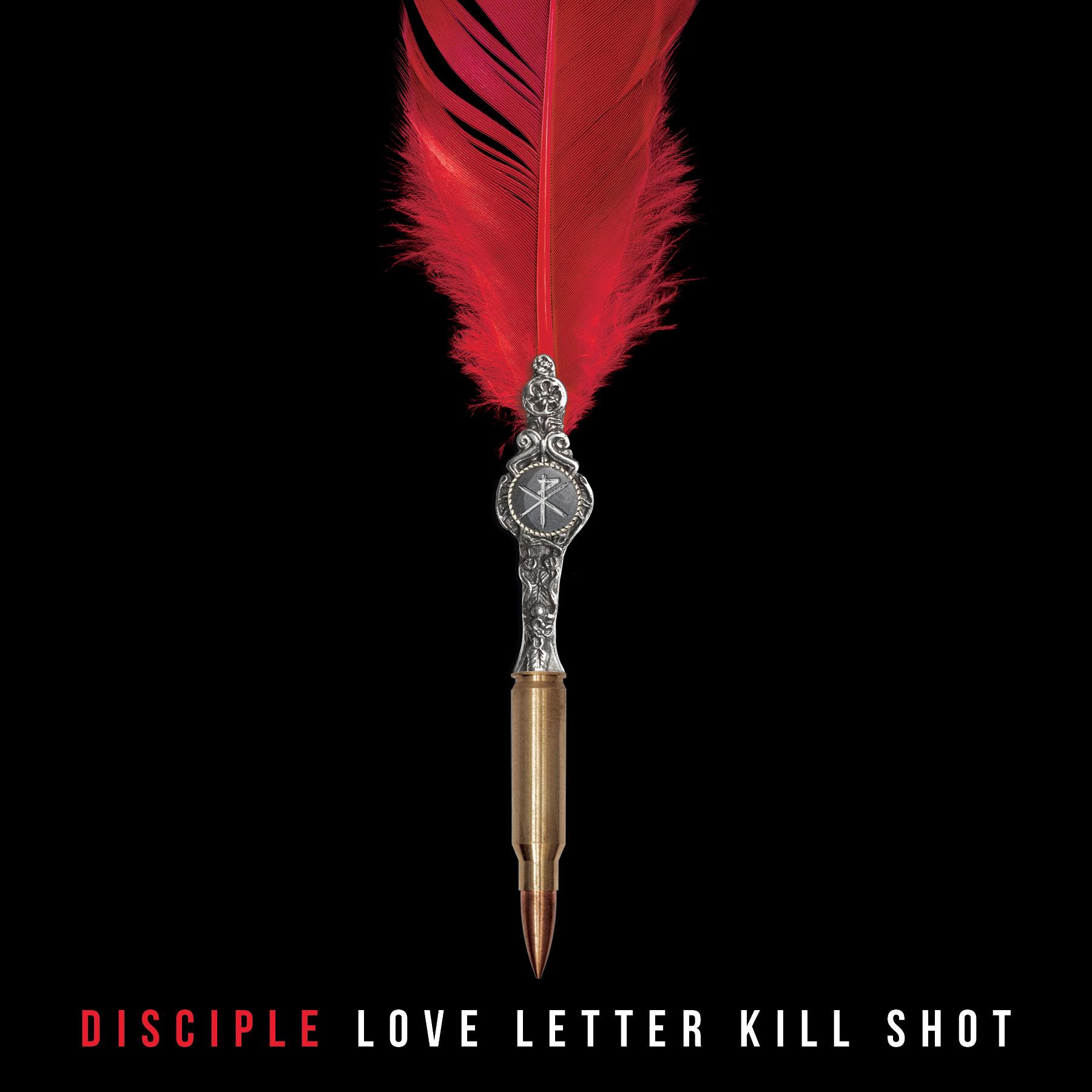 LOVE LETTER KILL SHOT - Disciple
