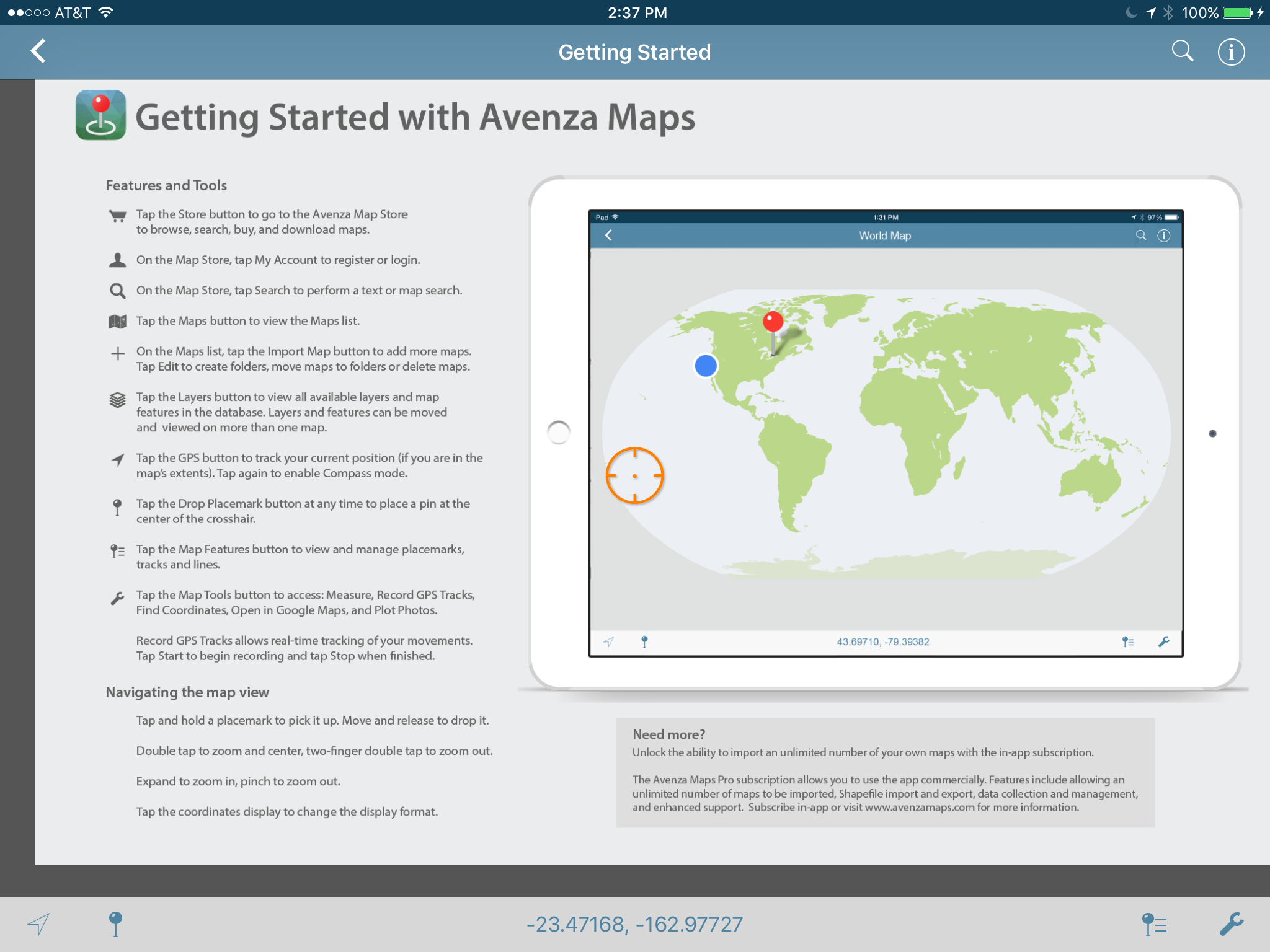 The Avenza Map App contains this handy Getting Started guide, which shows you everything you need to know on one page. It doesn't get any easier!