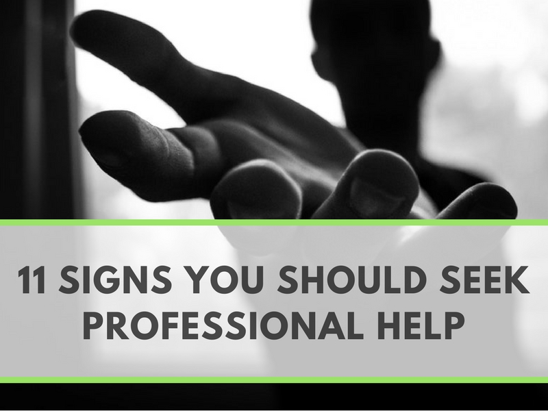11 Signs You Should Seek Professional Help.jpg
