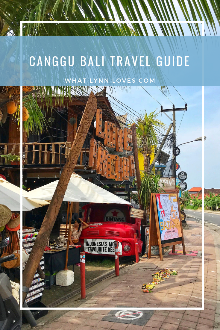 Canggu Bali Travel Guide Indonesia Travel Itinerary