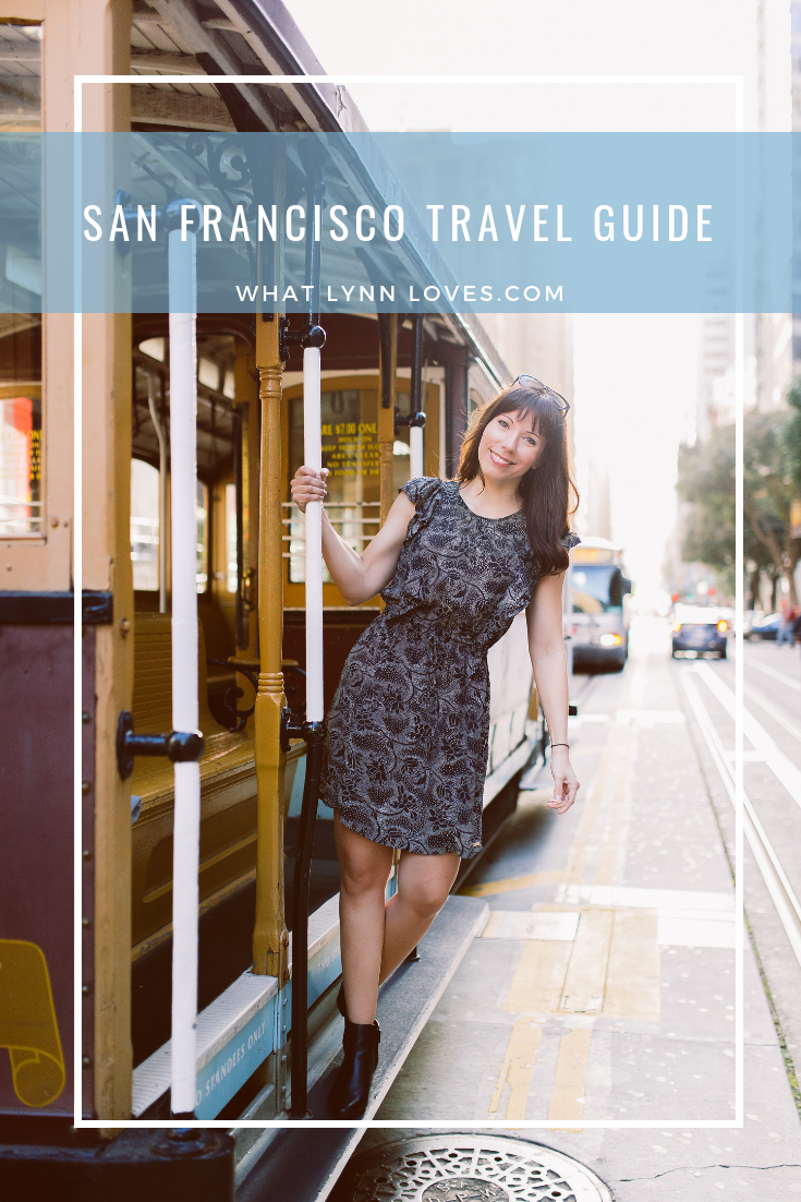 San Francisco ravel Guide California Travel Itinerary