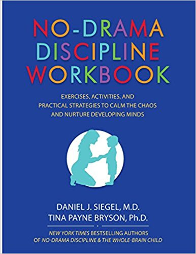 https://www.amazon.com/No-Drama-Discipline-Workbook-Activities-Strategies-ebook/dp/B07RHKRN2B/ref=sr_1_4?keywords=no+drama+discipline+workbook+by+daniel+siegel&qid=1566419969&s=books&sr=1-4