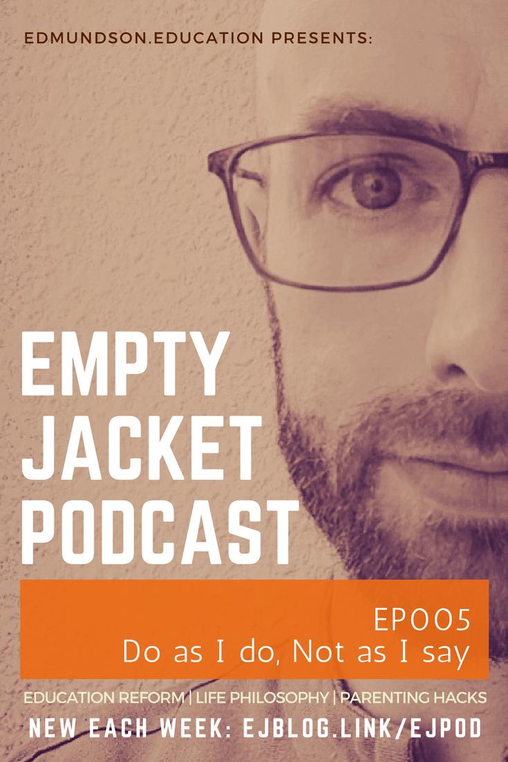 do as I do-emptyjacketpodcast-pintrest-wmlamont.png