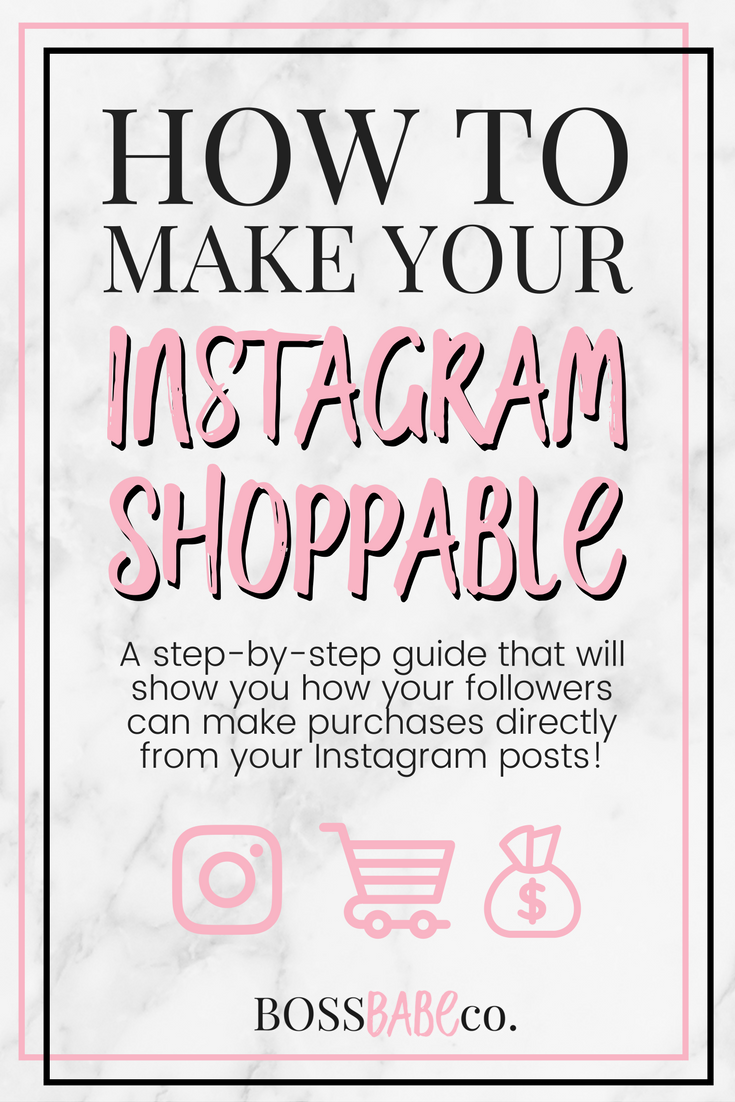 How to make your Instagram Shoppable - a step-by-step guide that will show you how your followers can make purchases directly from your Instagram posts via Boss Babe Collective #instagram #socialmediamarketing #instagrammarketing #shopify #planoly