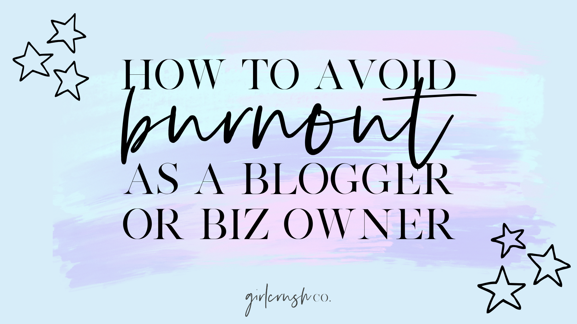blogger business burnout