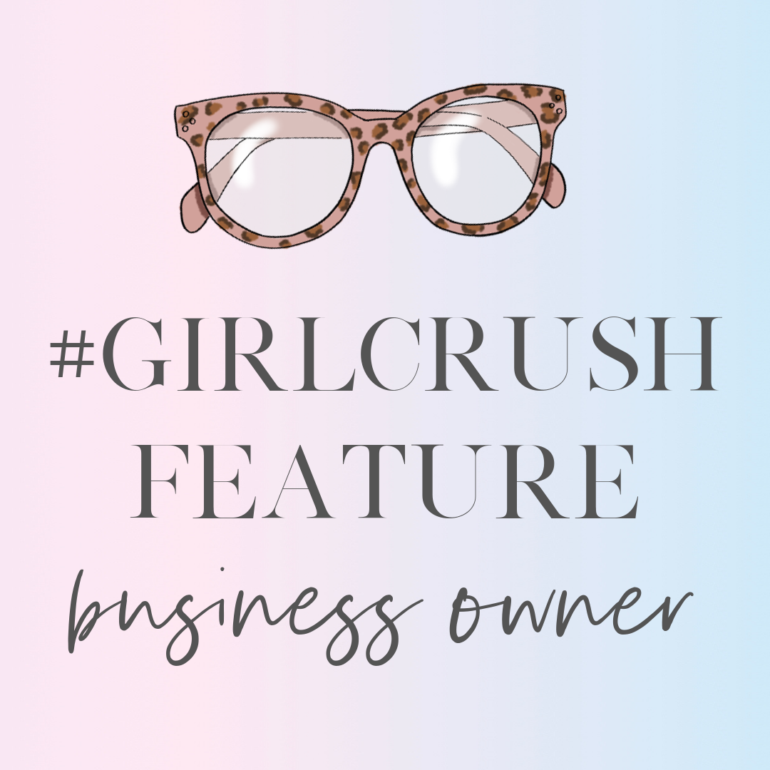feature as a girlcrush business owner