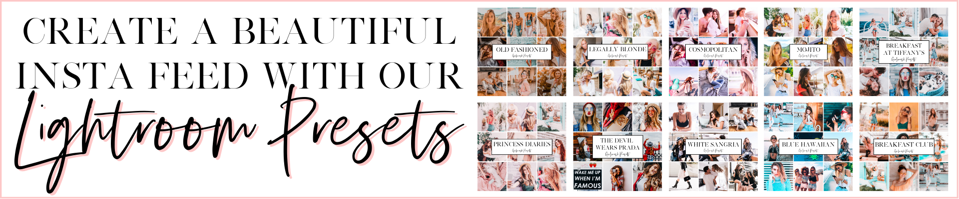 create a beautiful instagram feed with our lightroom presets
