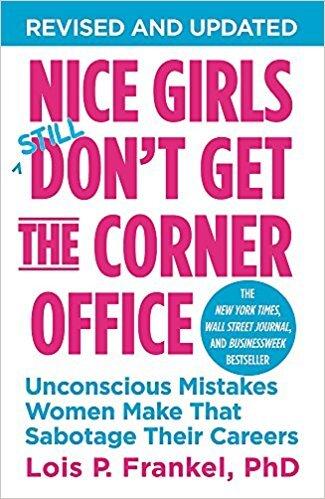 Nice Girls Still Don't Get the Corner Office