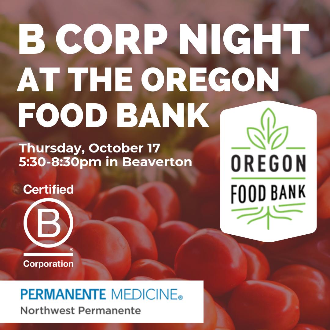 B Corp Night at the Oregon Food Bank - October 17, 2019