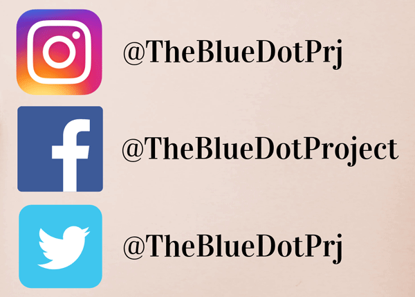 instagram @thebluedotprj  facebook @thebluedotproject  twitter @thebluedotprj