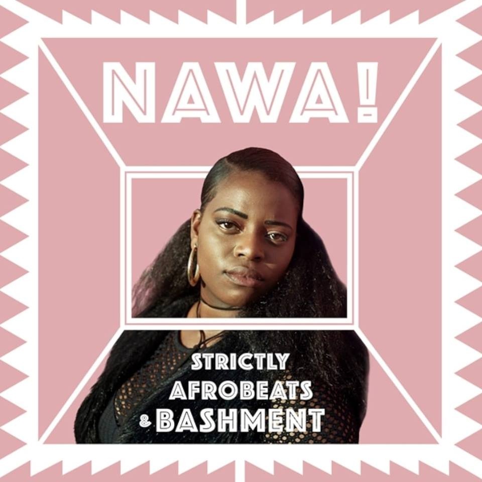Brighton based collective NAWA! Partnering with QM Records to bring Brighton the best & only Afrobeats & Bashment Night!