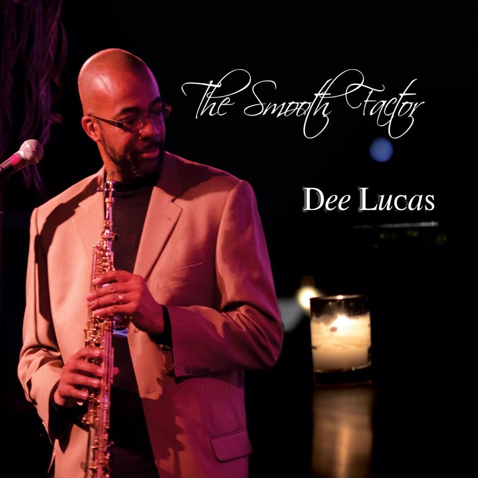 The Smooth Factor marks the fifth CD from saxman Dee Lucas! This 9-track project highlights various contemporary stylings from various producers such as LA-based Lew Laing, Jr. and grammy-award winner Phil Davis.