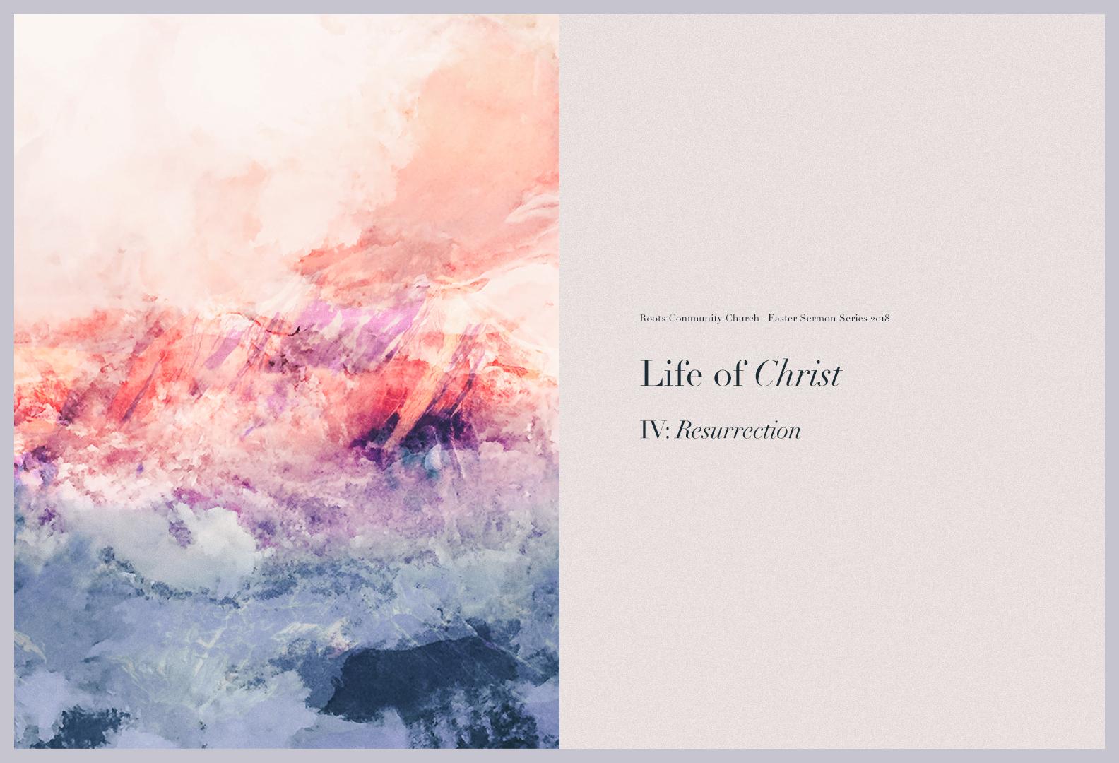 Life-of-Christ-sermon-roots-community-church-seattle