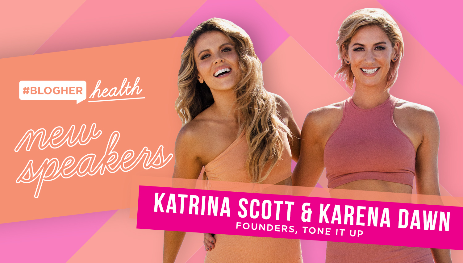 welcome katrina and karena - #WinningWomen Katrina and Karena will join us on the main stage for a conversation on fitness, building community, and how they created an impactful brand.