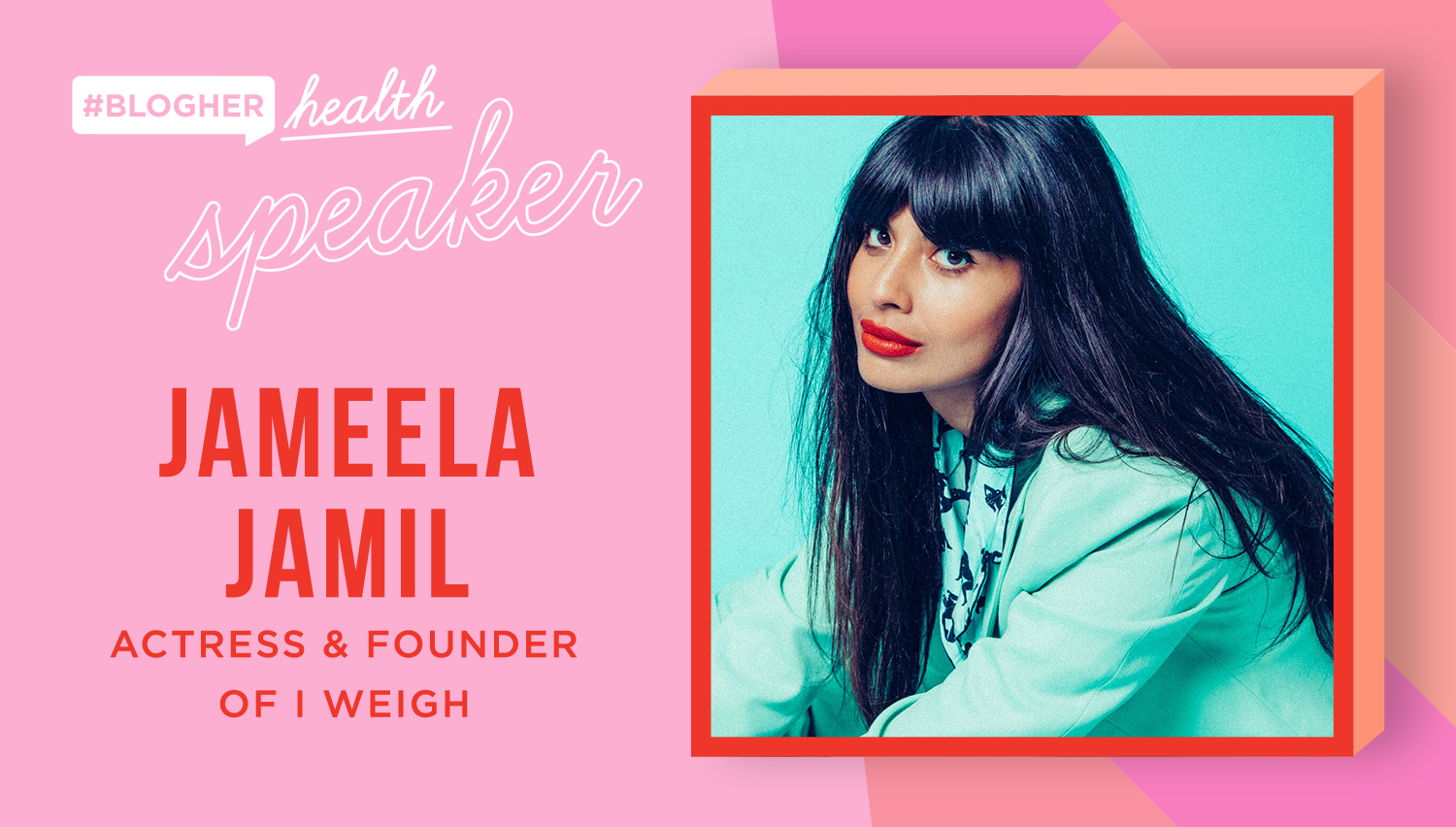 """Welcome Jameela jamil - Jameela Jamil will join us at BlogHer Health to discuss the value of women and """"I Weigh"""", a movement that has changed the conversation on how women measure self-worth."""