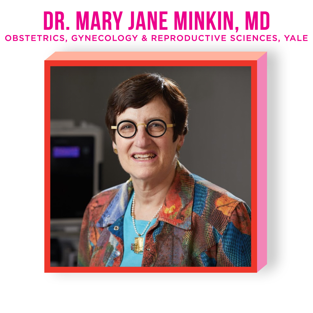 DR. MARY JANE MINKIN, MD