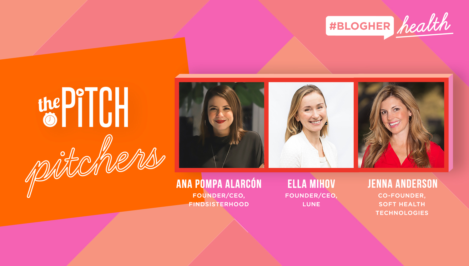 meet the entrepreneurs - Ana Pompa Alarcón, Ella Mihov and Jenna Anderson join the Pitch in LA this January!