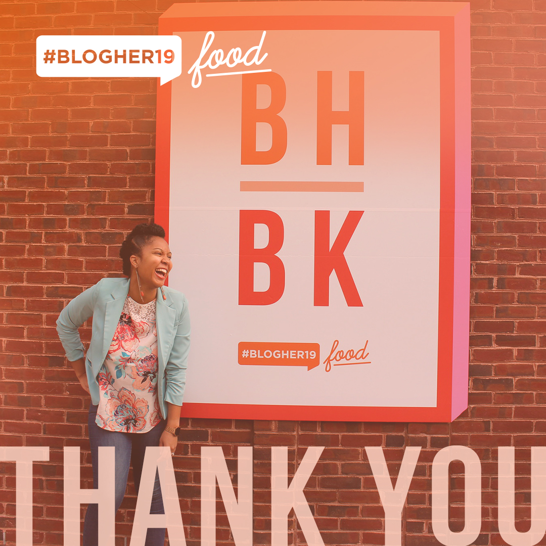 thank you for joining us! - #BlogHer19 Food was full of inspiration, education and treats and drinks for days! Check out the recap below!
