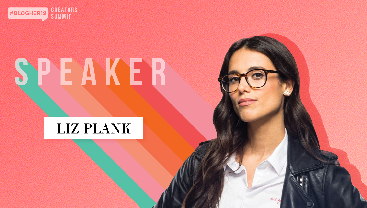 Join Liz at #BlogHer19 Creators Summit - This fem-powered author, journalist and the Executive Producer of at Vox Media is here to show all of us how we can use our platforms to make the world a more just and better place for all.