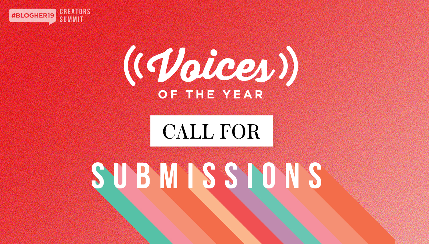 Celebrating Women's Voices - The Voices of the Year (#VOTY) Awards are coming to #BlogHer19 Creators Summit this September in NYC!