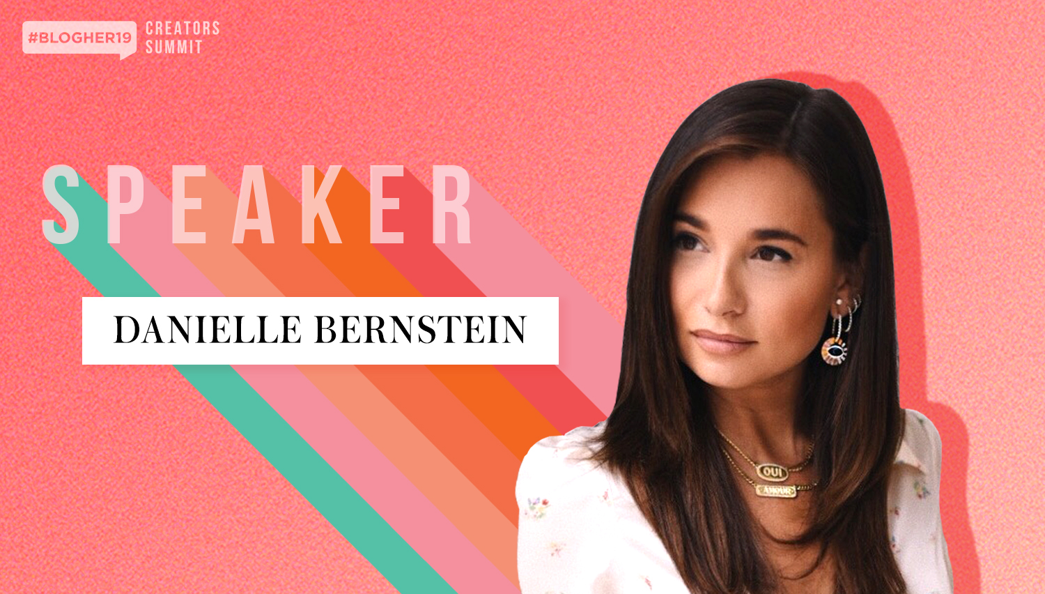 Danielle joins #BlogHer19 Creators Summit on September 19th for a fireside chat on all things business. - Danielle Bernstein reveals her secrets to obtaining and maintaining multiple revenue streams, making smart investments for your brand, and building a loyal fanbase that drives dollars.