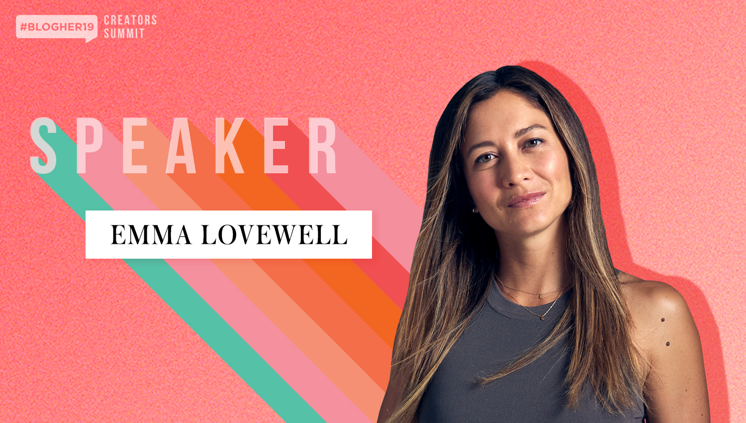 Meet SHE Media Partner AND #BLOGHER19 SPEAKER Emma Lovewell - Before she takes the main stage at our Creators Summit, we caught up with Emma on her daily routines, workouts, and tips bloggers and influencers NEED to know.