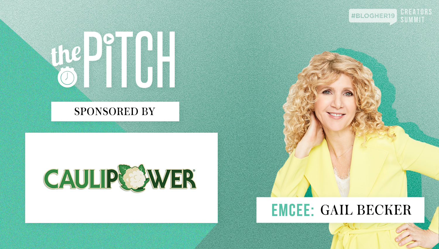 Looking forward to The Pitch? Get to know our Emcee and Judges! - Gail Becker of CAULIPOWER, Jacquelyn De Jesu, Agatha Achindu, Sarika Doshi, Alison Wyatt Koplar, Cate Luzio, and join us for The Pitch at #BlogHer19 Creators Summit.