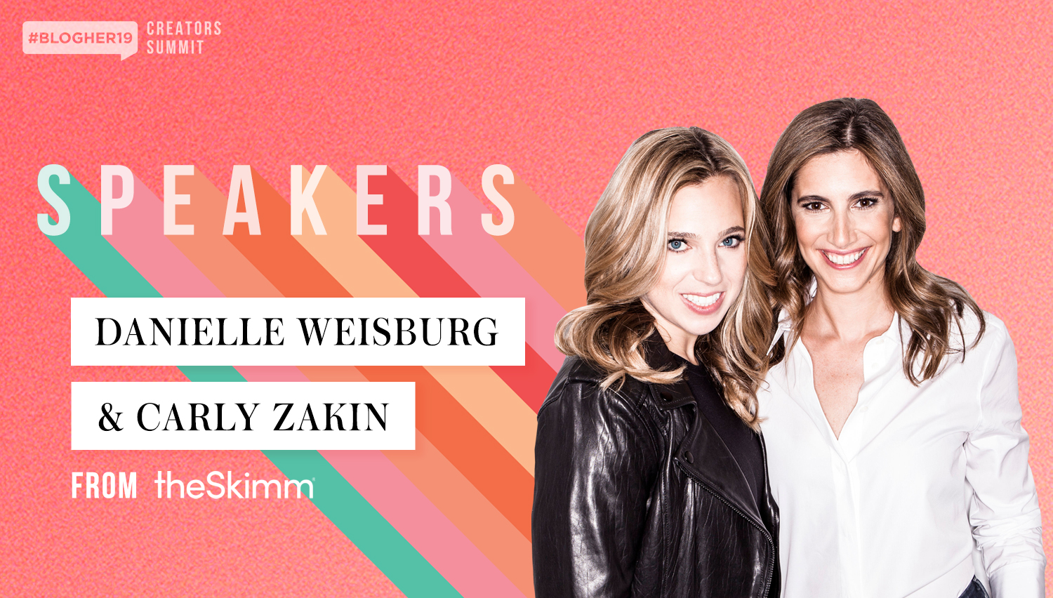"In the words of Oprah Winfrey, ""Those @theSkimm girls are on to something."" - Learn how theSkimm Co-Founders and Co-CEOs Carly Zakin and Danielle Weisberg built their business, what it takes to ""Skimm"" your life, and how to stand out in the highly competitive millennial marketplace."